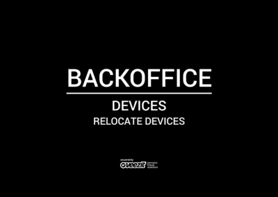 BACKOFFICE – DEVICES – RELOCATE DEVICES
