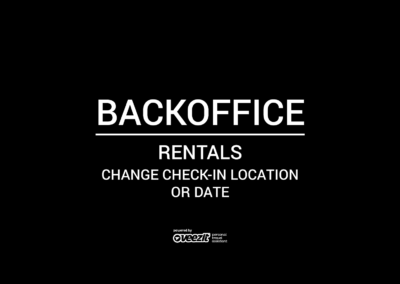 BACKOFFICE – RENTALS – CHANGE CHECK-IN LOCATION OR DATE