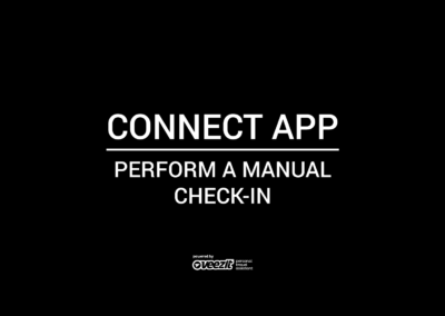 CONNECT APP – Perform manual check-in