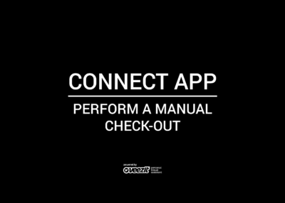 CONNECT APP – Perform manual check-out